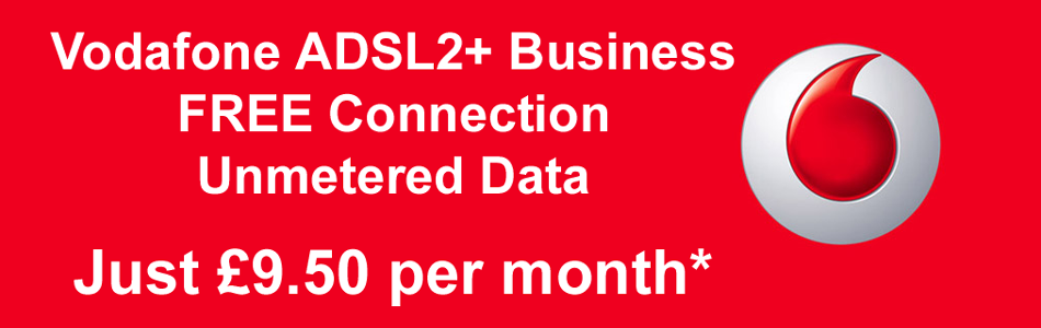 Vodafone Business Broadband for just £9.50 per month